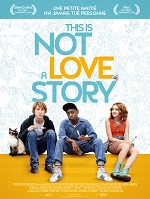 Affiche de This Is Not A Love Story